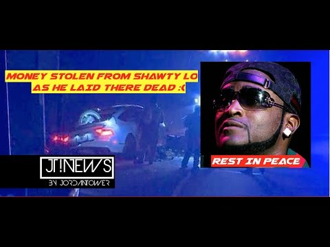 No Respect : Money STOLEN out Shawty Lo Pockets at Crash! More Details Released! #ripshawtylo