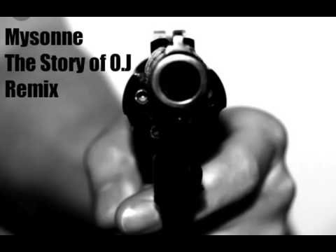 Audio : Mysonne - The Story Of O.J. Remix