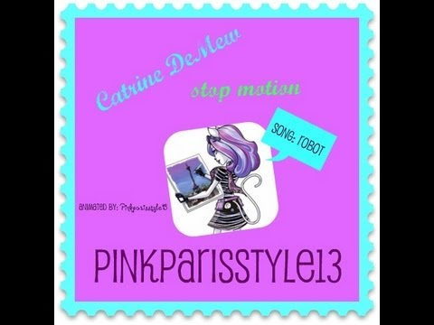 MH Catrine DeMew stop motion!