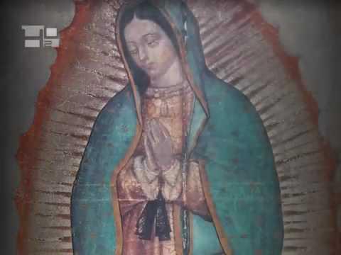 El milagro del TEPEYAC: Nuestra Señora de Guadalupe