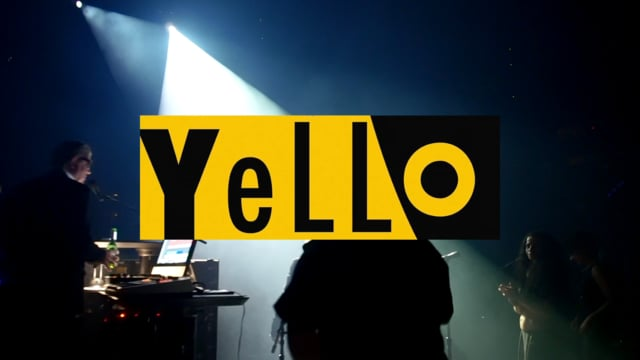 Yello Live Tour 2017