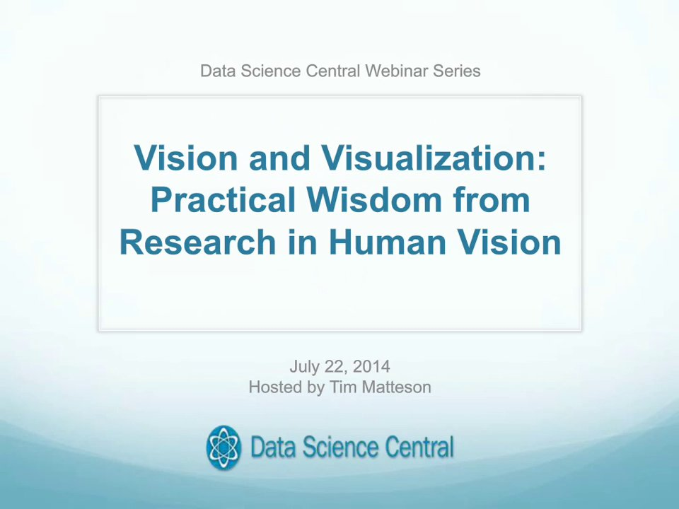 DSC Webinar Series: Vision and Visualization: Practical Wisdom from Research in Human Vision