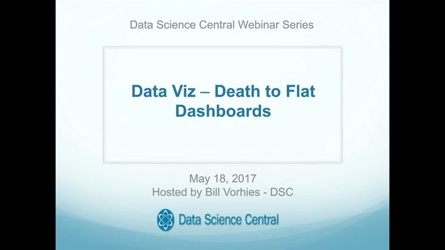 Data Viz – Death to Flat Dashboards