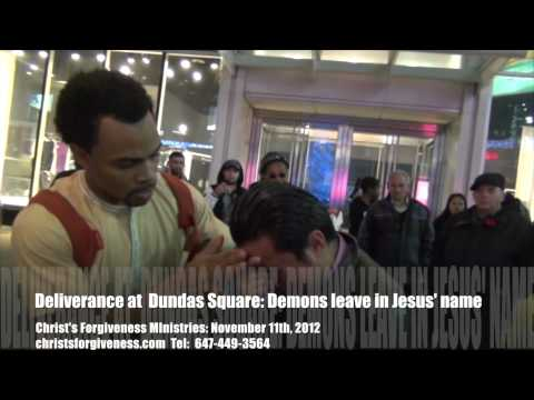 Street Preacher casts out demons in Toronto