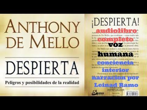 DESPIERTA Anthony De Mello audiolibro completo voz humana, parte 1/2