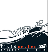 Fluid Motion Theater & Film
