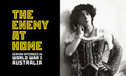 The Enemy At Home: The story of German internees in World War 1 Australia