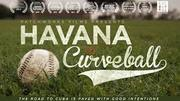 Havana Curveball Screening