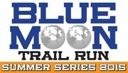 Blue Moon Summer Series Trail Run- 5K and 10K