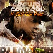Crowd Control Vol. 3: It Just Got Real