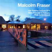 Malcolm Fraser Open Lecture