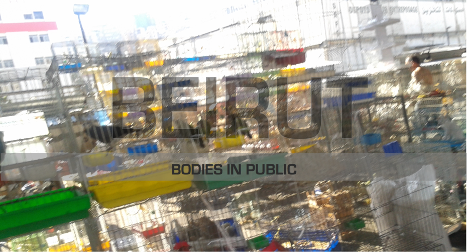 Beirut: Bodies in Public