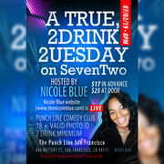 A {true} 2 Drink, 2uesday, Hosted By Nicole Blue