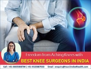 Free From Aching Knees with Best Knee Surgeons in India