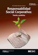 2ª edición de RESPONSABILIDAD SOCIAL CORPORATIVA: TEORIA Y PRÁCTICA (Navarro F. ESIC, Madrid, 2012)