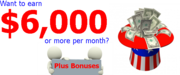 Want to Earn $6000 A Month or more