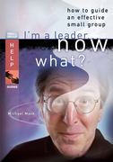 I'm a Leader ... Now What?