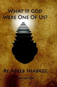 What If God Were One Of Us?-2nd Edition