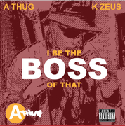 I BE THE Boss THE OF THAT
