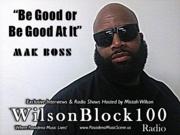 Mak Boss Interview Cover on WilsonBlock100 Radio