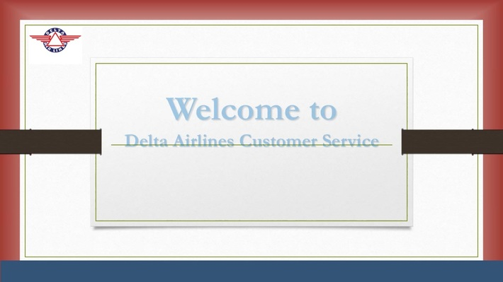Fly with Delta Airlines Customer Service