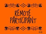 Remote Participant