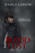 Blood Lust by Jessica Gibson
