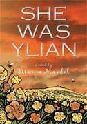 She Was Ylian, a novel by Dianne Mandal