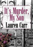 It's Murder, My Son