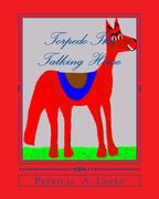 TorpedoThe talking Horse best