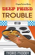Deep Fried Trouble: A Eugeena Patterson Mystery #1