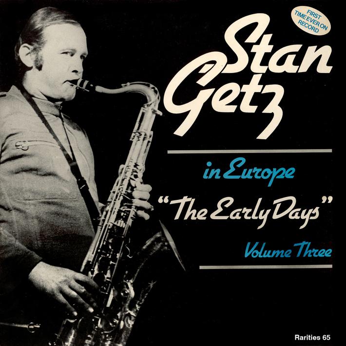 Stan Getz_EarlyDays_Volume 1_Front300jpg