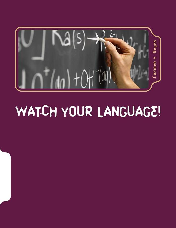 Watch Your Language! Ways of Talking and Interacting with Students that Crack the Behavior Code