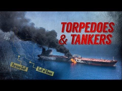 Series Of Mysterious Attacks On Oil Tankers Around Persian Gulf