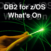 DB2 for z/OS - What's On !
