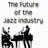 The Future of the Jazz I…