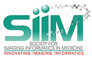 The Society for Imaging Informatics in Medicine (SIIM)