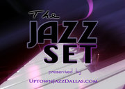 The Jazz Set present by UptownJazzDallas.com