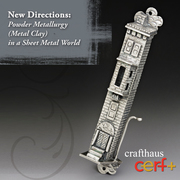 New Directions:  Powder Metallurgy (Metal Clay) in a Sheet Metal World Part 2