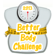 The Better Body Challenge 2013