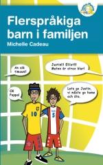 FLERSPRÅKIGA BARN I FAMILJEN.