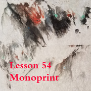 Lesson 54 Monoprint and …