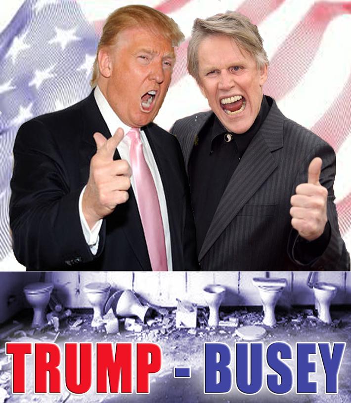 Trump-Busey 2016!