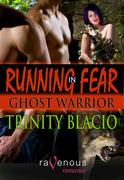 Running In Fear: Ghost Warrior