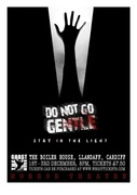 The Ghost Room Presents.....'Do Not Go Gentle'