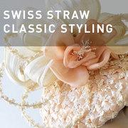40 - SWISS STRAW FUNDAMENTALS: CLASSIC STYLING