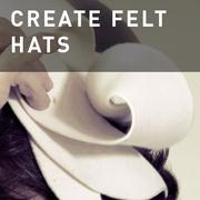 19 - FELT HATS BASICS
