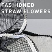 36 - FASHIONED STRAW FLOWERS
