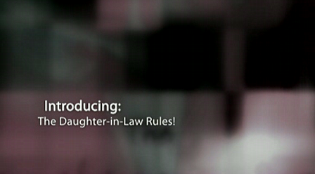 introducing... The Daughter-in-Law Rules!