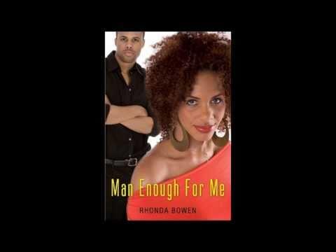 Man Enough For Me by Rhonda Bowen